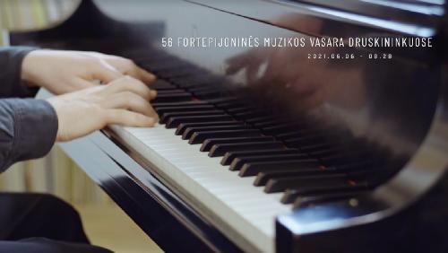 56 Fortepijoninės muzikos vasara Druskininkuose